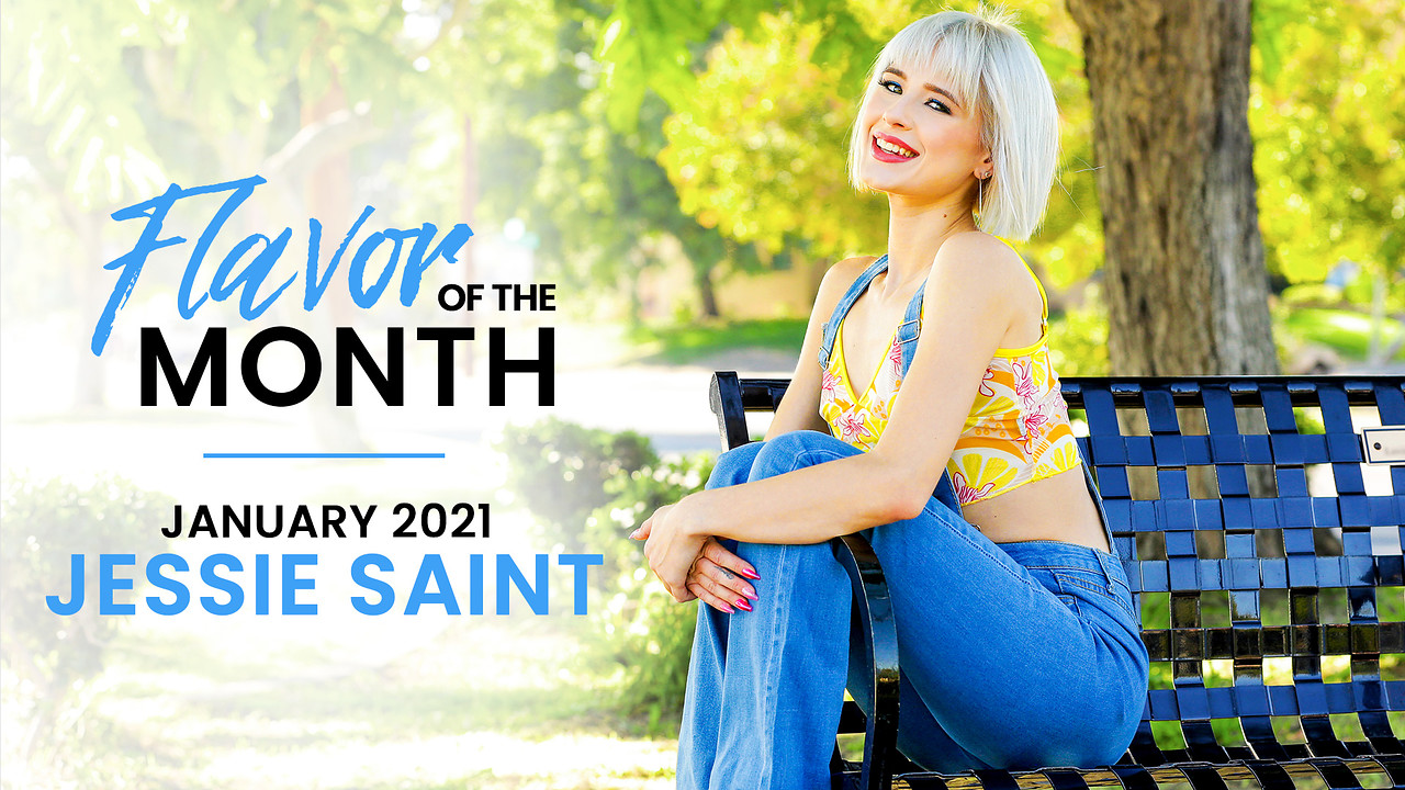 January 2021 Flavor Of The Month Jessie Saint